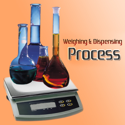 Weighing & Dispensing Process in Pharma Industries
