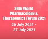 36th World Pharmacology and Therapeutics Forum 2021